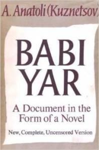 Babi Yar by A. Anatoli (Kuznetsov)