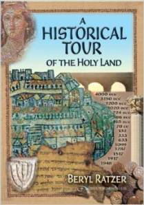 A Historical Tour of the Holy Land by Beryl Ratzer