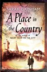 A Place in the Country by Sarah Gainham