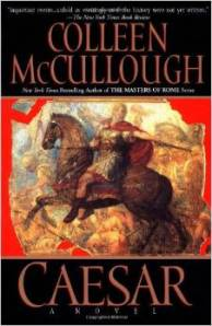 Caesar-Masters of Rome Series-Book 5 by Colleen McCullough