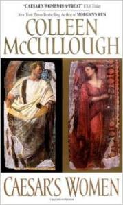 Caesar's Women-Masters of Rome Series-Book 4 by Colleen McCullough