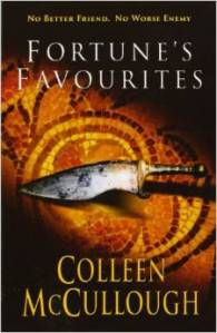 Fortune's Favorites-Masters of Rome Series-Book 3 by Colleen McCullough