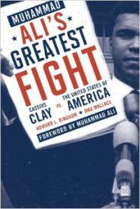 Muhammad Ali's Greatest Fight by Howard Bingham and Max Wallace