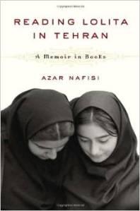 Reading Lolita in Tehran A Memoir in Books by Azar Nafisi